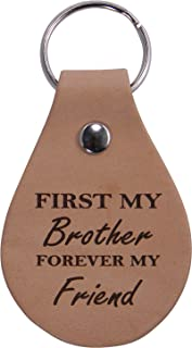 First My Brother Forever My Friend Leather Key Chain - Great Gift for Birthday for Brother, Brothers