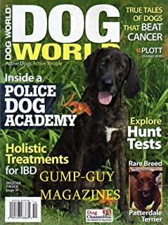 Dog World Magazine October 2009 Betty White Talks About Her Love of Pets RARE BREED PATTERDALE TERRIER Hunt Tests DOGS THAT BEAT CANCER K9 Police Dog Academy HOLISTIC TREATMENTS FOR IBD