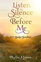 Listen in Silence Before Me: 365 Daily Devotions