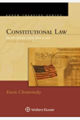 Constitutional Law: Principles and Policies (Aspen Treatise Series) Kindle Edition