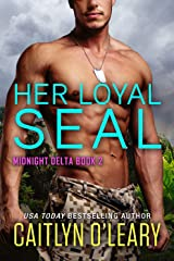 Her Loyal SEAL (Midnight Delta Book 2) Kindle Edition
