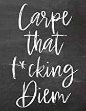 Carpe That Fucking Diem: 2020 Planner : Seize The Day : Weekly Diary