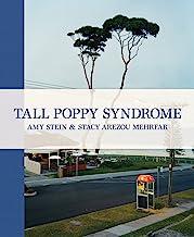 Amy Stein & Stacy Arezou Mehrfar: Tall Poppy Syndrome