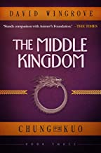 The Middle Kingdom (Chung Kuo Book 3)