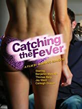 Best catching the fever movie Reviews