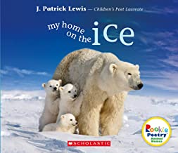 My Home on the Ice (Poetry: Animal Homes)