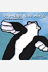 Do Whales Have Wings? (Animals All Around) Kindle Edition