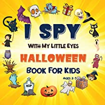 I Spy Halloween Book: A Fun Halloween Activity Book For Preschoolers & Toddlers | Interactive Guessing Game Picture Book F...