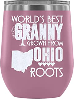 Stainless Steel Tumbler Cup with Lids for Wine, World's Best Granny Grown From Ohio Roots Wine Tumbler, I Love My Ohio Mom Vacuum Insulated Wine Tumbler (Wine Tumbler 12Oz - Light Purple)