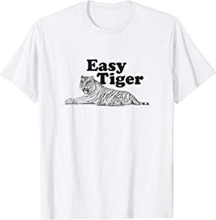 Easy Tiger Retro Design Gift Idea Graphic T-Shirt