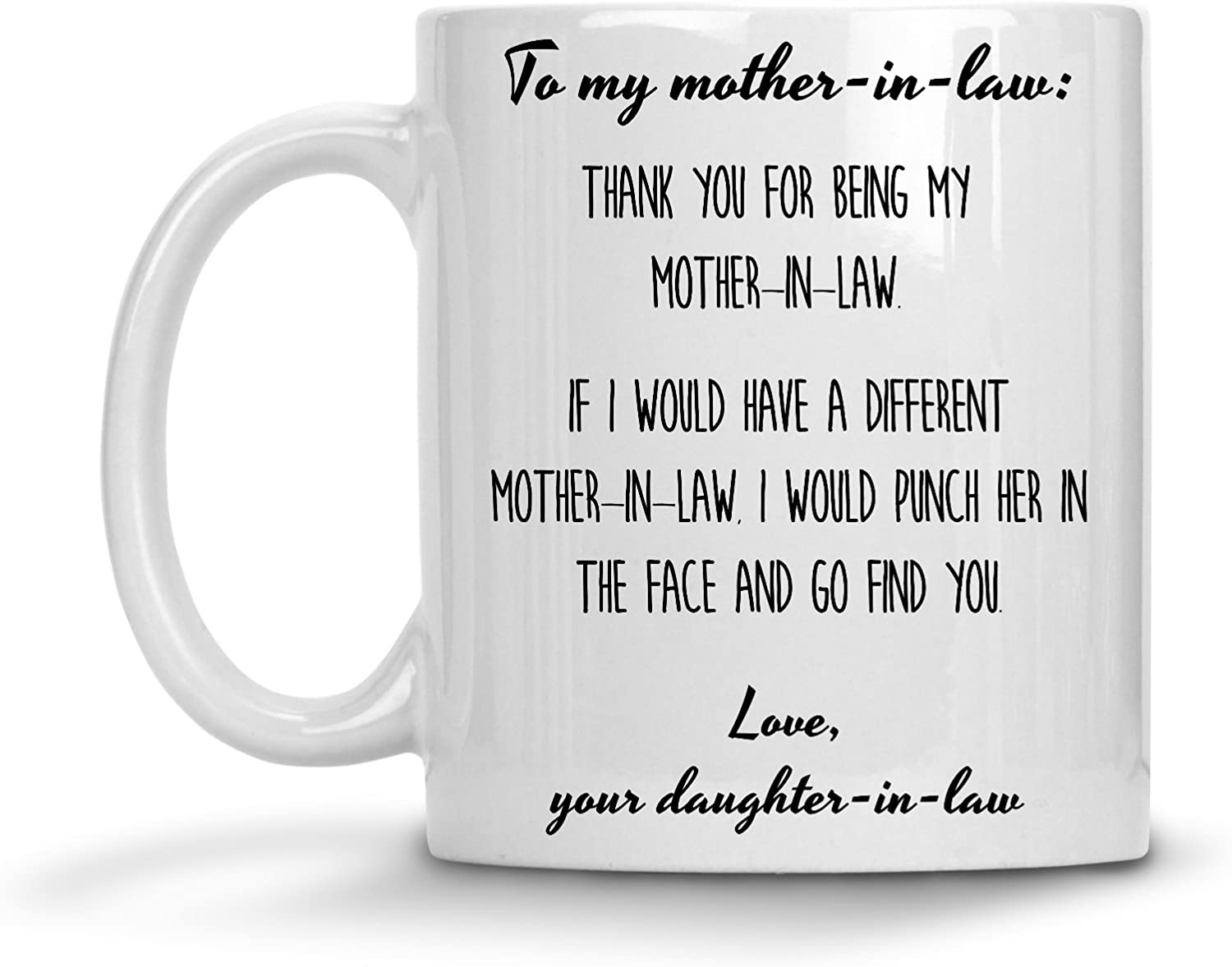 Funny Gift For Mother In Law Mom Mug Mother In Law Gift Cute Mug Christmas Gift