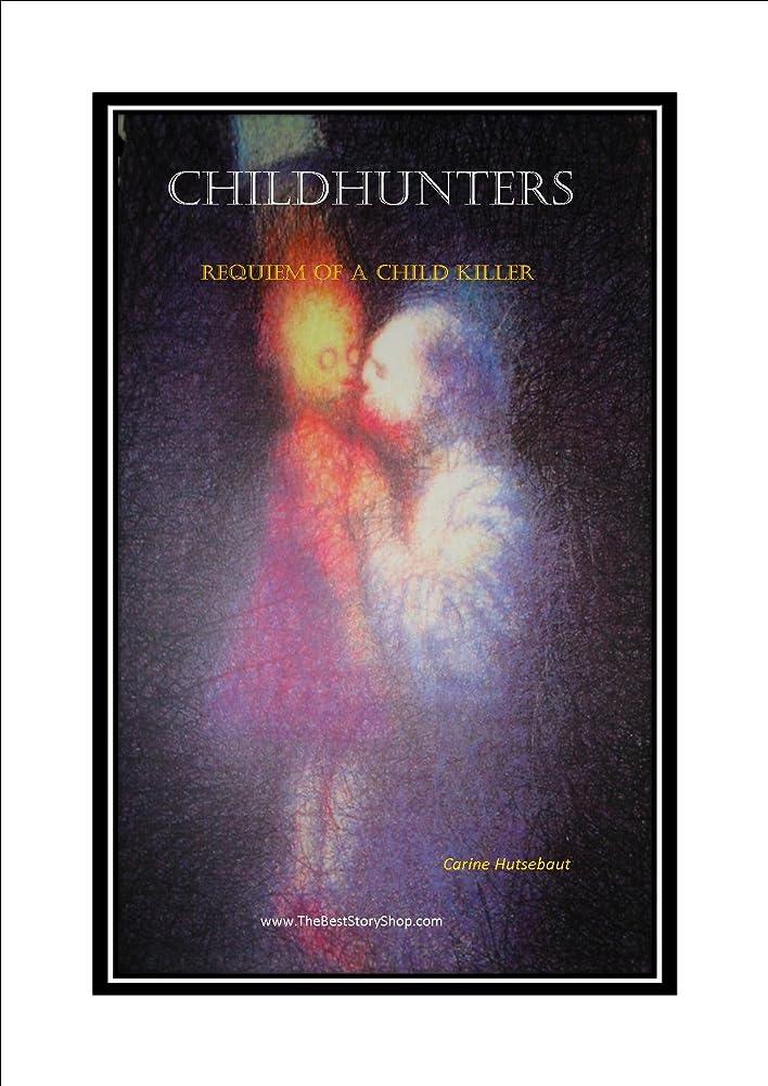 体現するダニ明らかにするChild Hunters (English Edition)