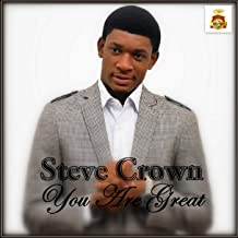 you are great by steve crown audio