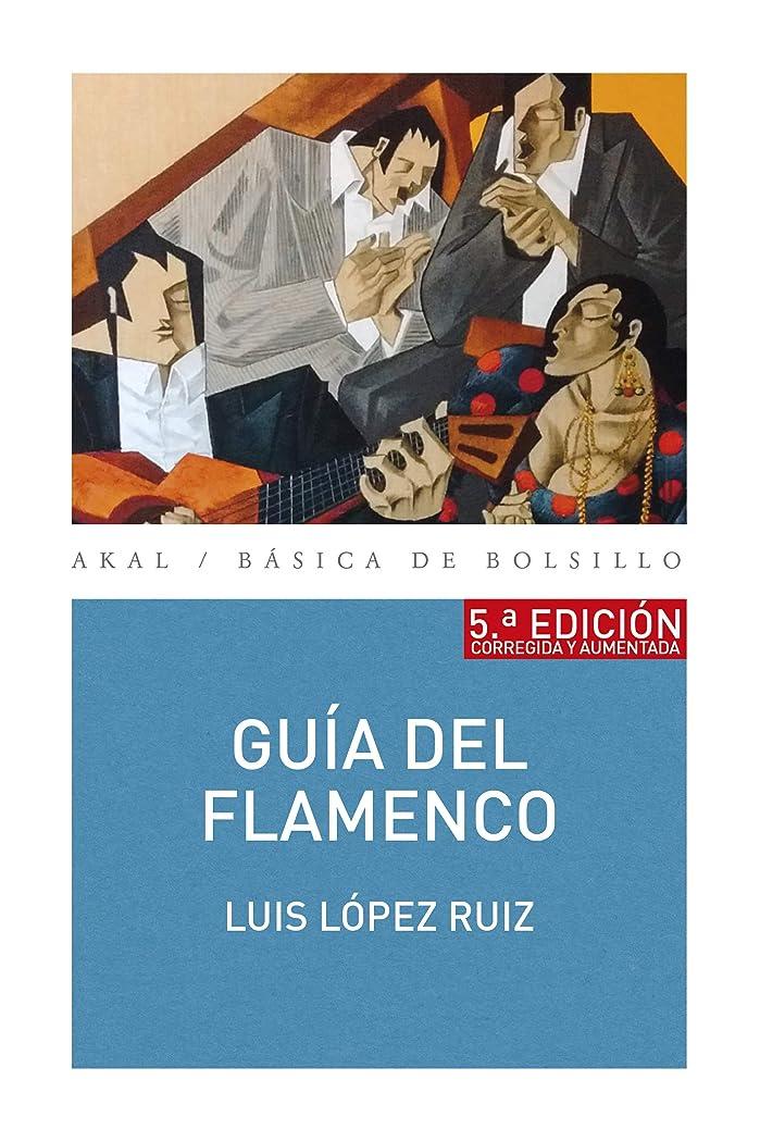 コジオスコ住むアッパーGuía del flamenco (5a Edición) (Básica de Bolsillo no 331) (Spanish Edition)