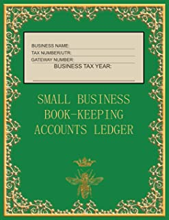 Small Business Book-Keeping Accounts Ledger: Large Book-keeping ledger for the small business and self-employed - Green an...