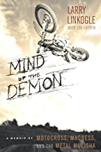 Mind of the Demon: A Memoir of Motocross, Madness, and the Metal Mulisha