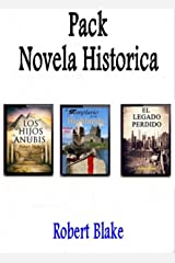 Novela histórica Pack: El legado perdido-El templario de las Highlands-Los hijos de Anubis. Versión Kindle