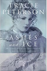 Ashes and Ice (Yukon Quest Book #2) Kindle Edition