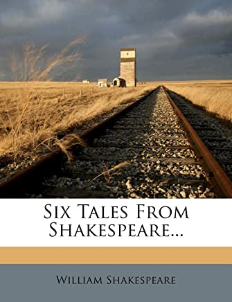 Six Tales from Shakespeare...