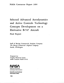 Selected advanced aerodynamics and active controls technology concepts development on a derivative B-747 (English Edition)