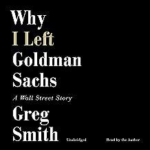 Best why i left goldman sachs Reviews