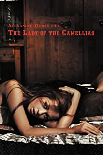 French Classics in French and English: The Lady of the Camellias by Alexandre Dumas Fils (Dual-Language Book) (French Edition)