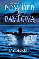 Powder & Pavlova: Southern Lights #1 Kindle Edition