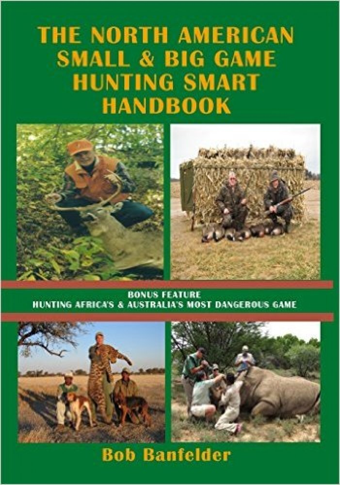 Image OfThe North American Small & Big Game Hunting Smart Handbook: Bonus Feature ~ Hunting Africa's & Australia's Most Dangerous ...
