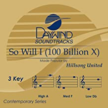 So Will I 100 Billion X  Accompaniment/Performance Track