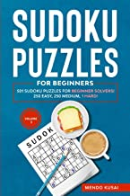 SUDOKU PUZZLES FOR BEGINNERS: 501 Sudoku Puzzles for Beginner Solvers! 250 Easy, 250 Medium, 1 Hard! Volume 3 (3)
