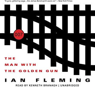 The Man with the Golden Gun: James Bond, Book 13