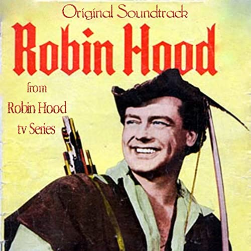 The Adventures of Robin Hood (Original Soundtrack Theme