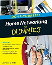Home Networking Do–It–Yourself For Dummies