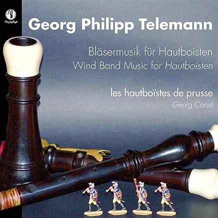 les hautboistes de prusse - Telemann: Wind Band Music for Hautboisten (2019) LEAK ALBUM