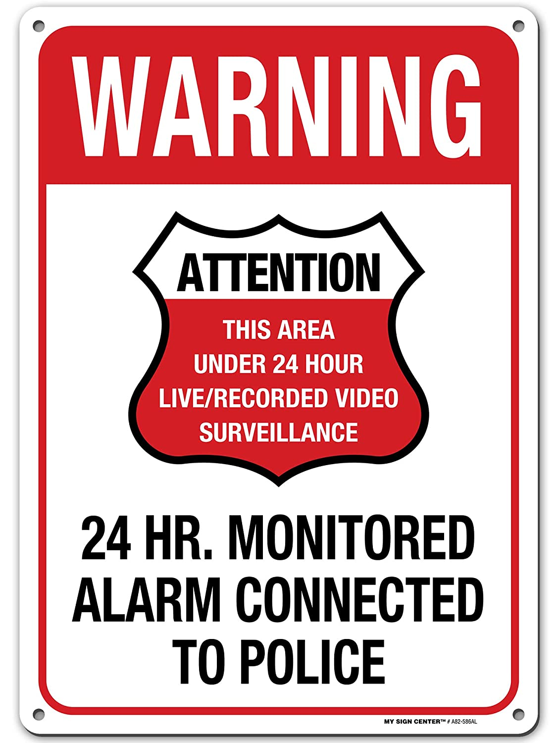 """Warning 24 Hrs Property Video Surveillance Alarm Connected to Police Sign, 10"""" x 14"""" Industrial Grade Aluminum, Easy Mounting, Rust-Free/Fade Resistance, Indoor/Outdoor, USA Made by MY SIGN CENTER"""