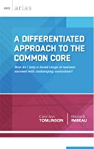 A Differientiated Approach to the Common Core (ASCD Arias)