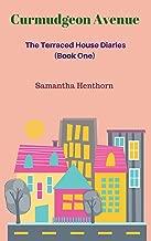Curmudgeon Avenue #1: The Terraced House Diaries