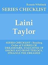 Laini Taylor - SERIES CHECKLIST - Reading Order of FAERIES OF DREAMDARK, DAUGHTER OF SMOKE AND BONE TRILOGY, STRANGE THE DREAMER