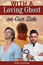 With a Loving Ghost on Our Side (Gay Romance)