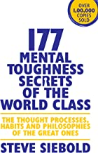 177 MENTAL THOUGHNESS SECRETS OF THE WORLD CLASS [Paperback] Steve siebols