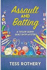 Assault and Batting: A Taylor Quinn Quilt Shop Mystery (The Taylor Quinn Quilt Shop Mysteries) Paperback