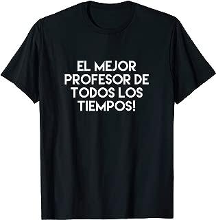Funny Spanish Professor Teacher Quote Academic Gift  T-Shirt