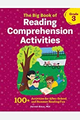 The Big Book of Reading Comprehension Activities, Grade 3: 100+ Activities for After-School and Summer Reading Fun Paperback