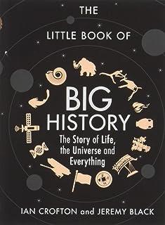 Little Book Of Big History By Ian Crofton