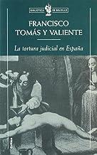 La tortura judicial en España (Biblioteca de Bolsillo)