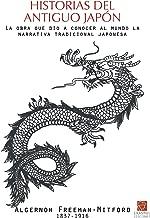 Historias del Antiguo Japón: La obra que dio a conocer al mundo la narrativa tradicional japonesa (Clásicos en el presente) (Spanish Edition)