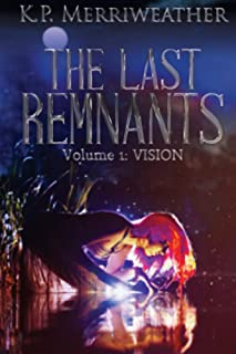 The Last Remnants: Vision (English Edition)