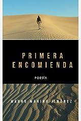 Primera encomienda: Poesía (segunda edición) (Spanish Edition) Kindle Edition