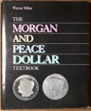 The Morgan and Peace Dollar Textbook