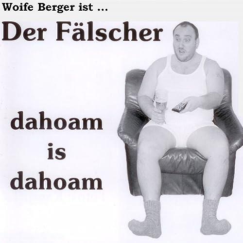 Dahoam Is Dahoam Mp3